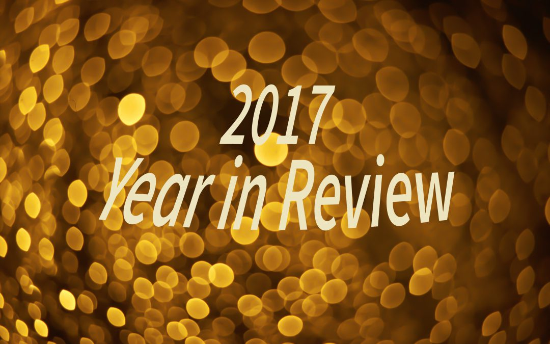 2017 – What a Year!